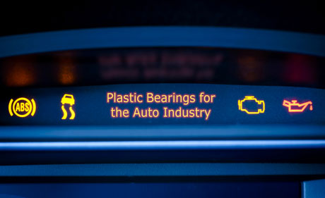 Plastic Bearings for the Auto Industry