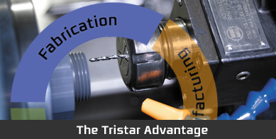 The TriStar Advantage - Fabrication