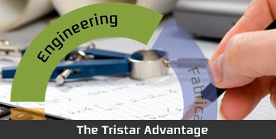 The TriStar Advantage - Engineering