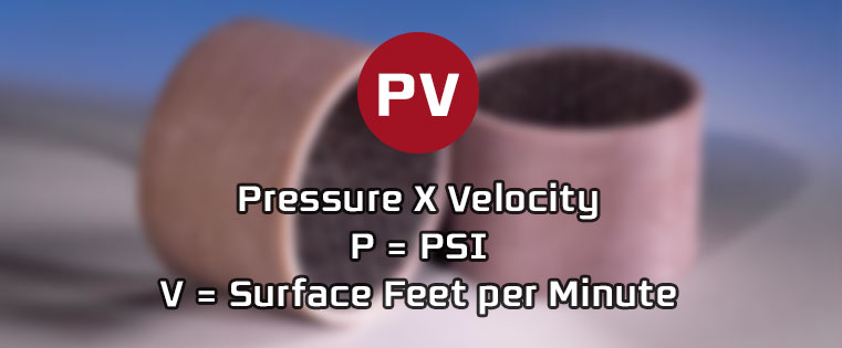 4 Factors that Impact Plane Bearings and P, V and PV