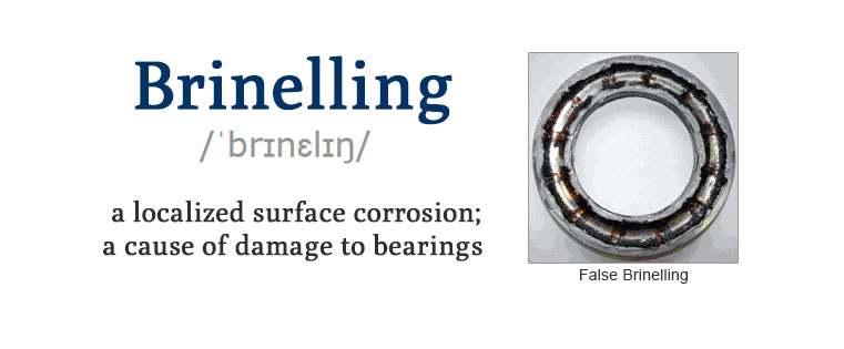 How does brinelling cause bearing failure in metal?