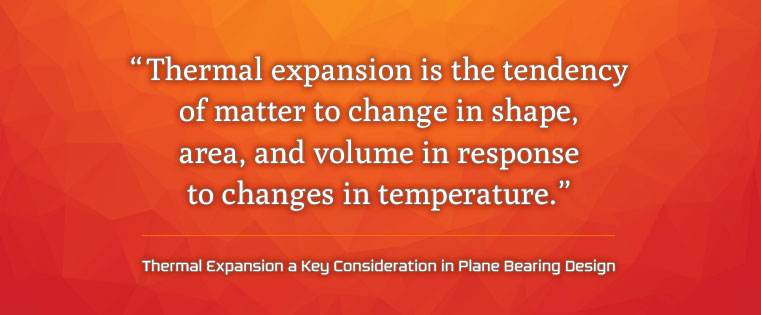 Blog_20180417Thermal Expansion a Key Consideration in Plane Bearing Design