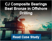 CJ Composite Bearings Beat Bronze in Offshore Drilling