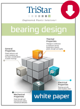 Download our Plastic Bearing Design White Paper