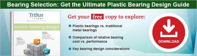 Bearing Selection: Get the Ultimate Plastic Bearing Design