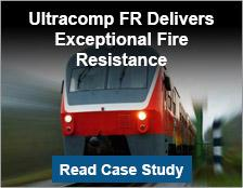 Ultracomp FR Delivers Exceptional Fire Resistance Aboard Rapid Transit