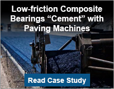 "Low-friction Composite Bearings ""Cement"" with Paving Machines"