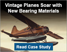 Vintage Planes Soar with New Bearing Materials