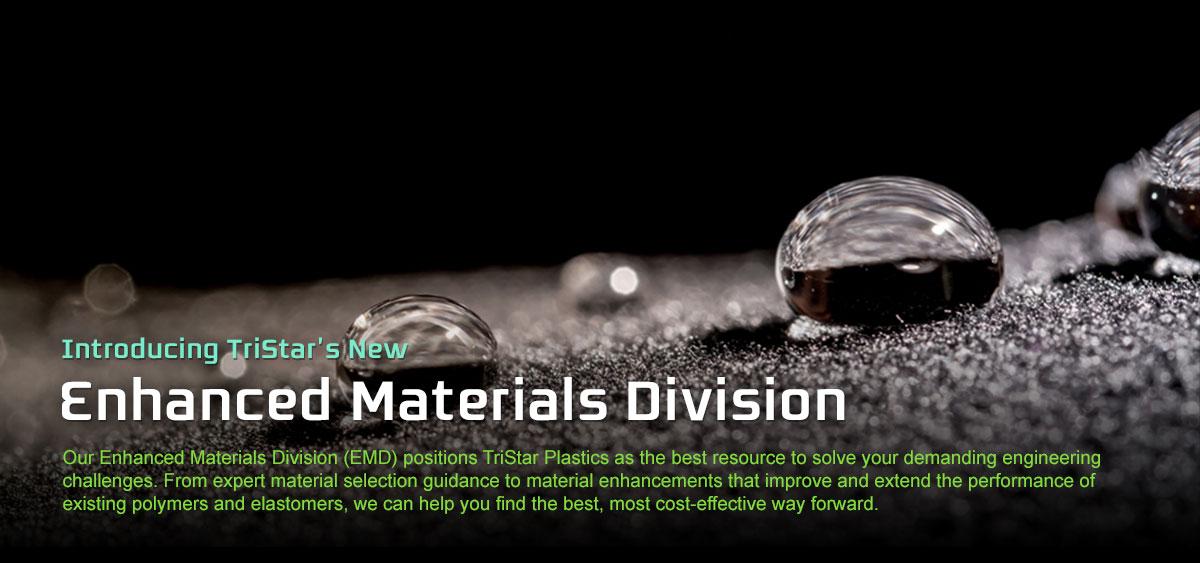 Introducing Enhanced Materials Division